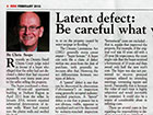 Real Estate Magazine - Latent Defect: Be Careful What You Sign